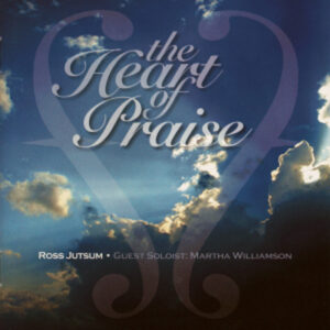 The Heart of Praise